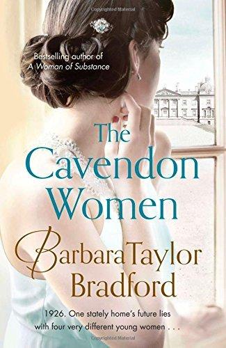 The Cavendon Women (Cavendon Chronicles, Book 2) by Barbara Taylor Bradford (2015-03-26)