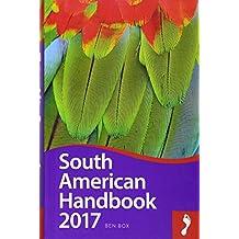 Footprint South American Handbook 2017 (Footprint Handbooks)