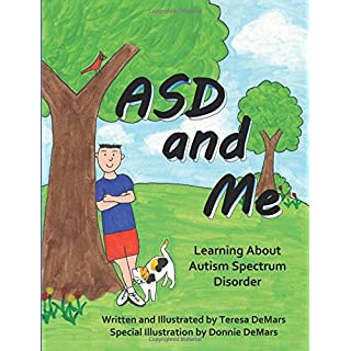 ASD and Me: Learning About Autism Spectrum Disorder