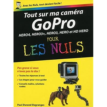 Tout sur ma caméra GoPro pour les Nuls