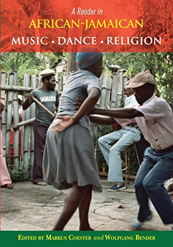 A Reader in African-Jamaican Music Dance and Religion