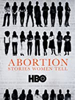 Abortion: Stories Women Tell [OV]
