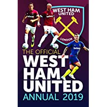 Official West Ham United FC Annual 2019