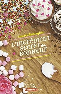 """Afficher """"L'ingrédient secret du bonheur"""""""
