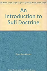 An Introduction to Sufi Doctrine