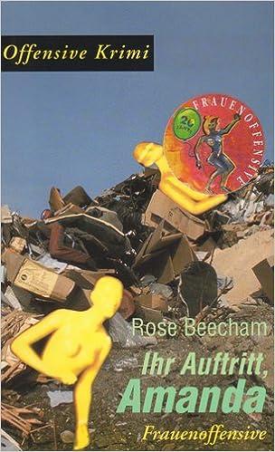Beecham, Rose  - Ihr Auftritt, Amanda