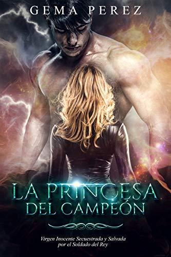 Leer Gratis La Princesa del Campeón de Gema Perez
