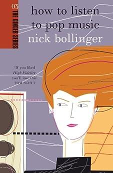 How to Listen to Pop Music par [Bollinger, Nick]