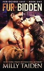 Fur-bidden: BBW Paranormal Shape Shifter Romance (Fur-ocious Lust) (Volume 1) by Milly Taiden (2015-03-18)