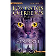 Medianoche. Los Gatos Guerreros 7. Los Cuatro Clanes (Narrativa Joven)