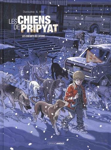 [Les] Chiens de Pripyat. 02, les  enfants de l'atome