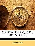 Maison Rustique Du Xixe Siecle ...