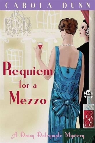 Preisvergleich Produktbild Requiem for a Mezzo (Daisy Dalrymple, Band 3)