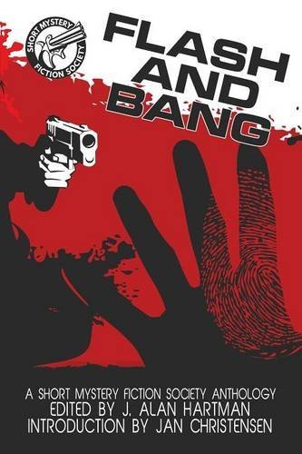 Flash and Bang: A Short Mystery Fiction Society Anthology by Barb Goffman (2015-10-08)
