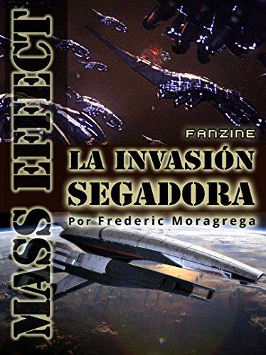 Mass Effect: la invasion segadora. (La guerra de los Segadores. nº 2) por Frederic Moragrega Garcia