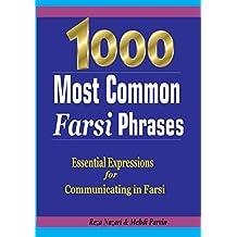 1000 Most Common Farsi Phrases: Essential Expressions for Communicating in Farsi (English Edition)
