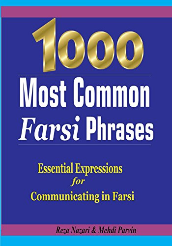1000 Most Common Farsi Phrases: Essential Expressions for