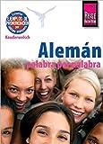 Reise Know-How Alemán - palabra por palabra (Deutsch als Fremdsprache, spanische Ausgabe): Kauderwelsch-Band 180