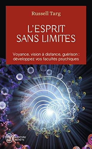 lesprit-sans-limites-la-physique-des-miracles-manuel-de-vision-a-distance-et-de-transformation-de-la
