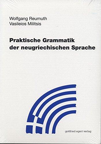 Praktische Grammatik der neugriechischen Sprache