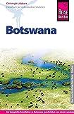 Reise Know-How Botswana: Reiseführer für individuelles Entdecken
