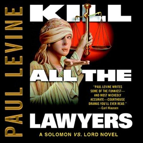 Kill All the Lawyers  Audiolibri