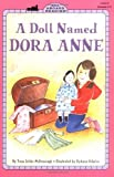 A Doll Named Dora Anne (All Aboard Reading)