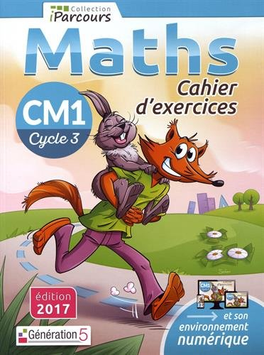 Cahier d'Exercices Iparcours Maths Cycle 3 - CM1 (2017) par Hache Katia et Sebastien