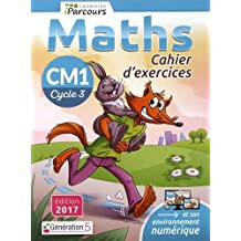Cahier d'Exercices Iparcours Maths Cycle 3 - CM1 (2017)