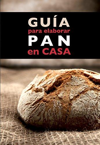 Guía para elaborar pan en casa eBook: Ànnia Monreal Anglès: Amazon ...