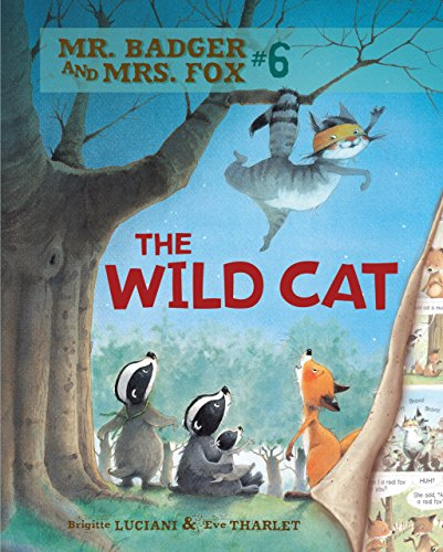 The Wild Cat: Book 6 (Mr. Badger and Mrs. Fox) (English Edition)