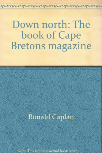 Down north: The book of Cape Bretons magazine
