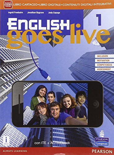 English goes live. Activebook. le Scuole superiori. Con e-book. Con espansione online: 1