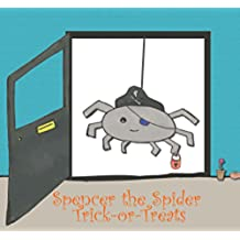 Spencer the Spider Trick-or-Treats (English Edition)