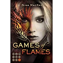 Games of Flames (Phönixschwestern 1) (German Edition)