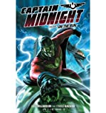 [(Captain Midnight: On the Run Volume 1)] [ By (artist) Fernando Dagnino, By (artist) Pere Perez, Edited by Jim Gibbons, By (artist) Victor Ibanez, By (author) Joshua Williamson, By (artist) Roger Robinson ] [February, 2014]