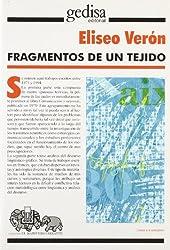 Fragmentos de un tejido/ Fragments of Tissue