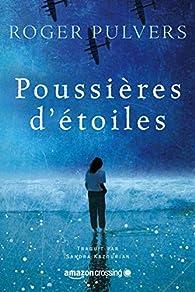 Poussières d'étoiles par Roger Pulvers