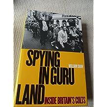 Spying In Guru land: Inside Britain's Cults