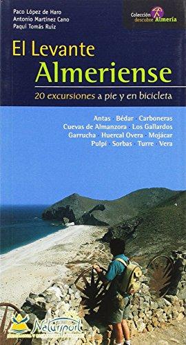 Excursiones por el levante almeriense : 20 excursiones a pie y en bicicleta