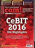 Com Professional 4 2016 Cebit Highlights Zeitschrift Magazin Einzelheft Heft
