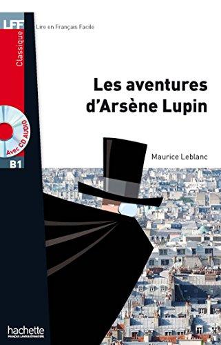 Lff B1. Les aventures d'Arsene Lupin. Con CD Audio formato MP3. Con espansione online