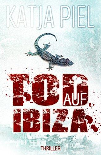Buchseite und Rezensionen zu 'Tod auf Ibiza (Thriller)' von Katja Piel