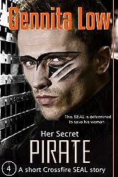 (Her Secret) Pirate (Crossfire series Book 4)