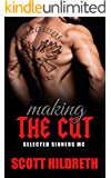 MAKING THE CUT: Selected Sinners MC Romance