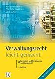 Verwaltungsrecht - leicht gemacht: Allgemeines und Besonderes Verwaltungsrecht