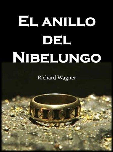 Anillo del Nibelungo (Clasicos de la Mitología nº 1) por Richard Wagner
