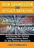 Dein Grundstein zum Affiliate Marketing