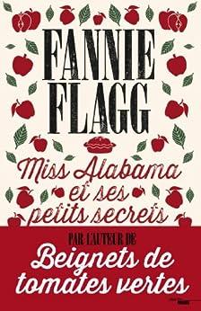 Miss Alabama et ses petits secrets par [FLAGG, Fannie]