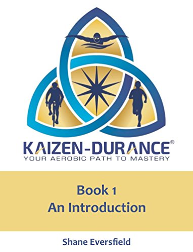 Kaizen-durance Book 1: An Introduction: Your Aerobic Path to Mastery (English Edition) por Shane Eversfield